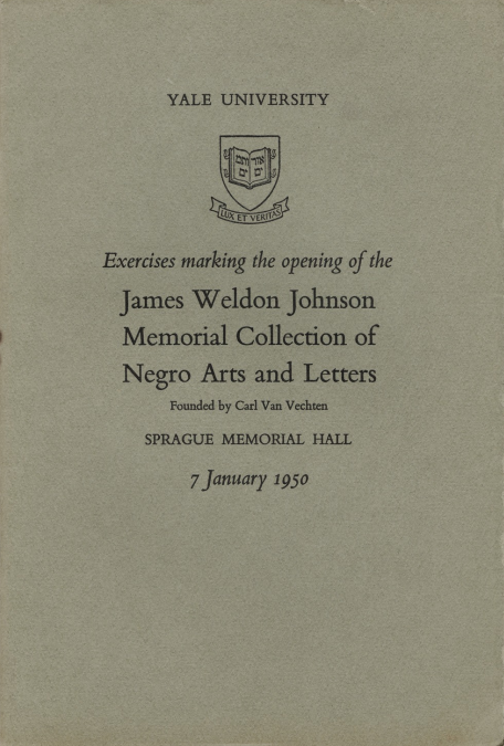 Beinecke Library, Yale University. Exercises marking the opening of the James Weldon Johnson Memorial Collection of Negro Arts and Letters: founded by Carl Van Vechten, Sprague Memorial Hall.