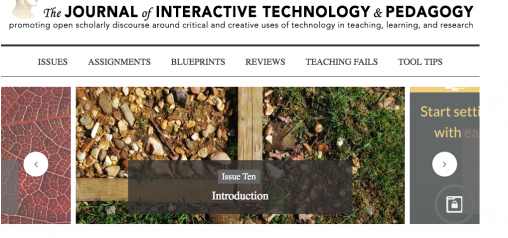 Front page of the Journal for Interactive Technology and Pedagogy, showing a link to the Issue 10 Introduction in the slider. An image of a planter surrounded by grass illustrates the link.